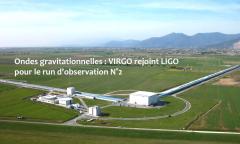 VIRGO rejoint LIGO pour le run d'observation N°2